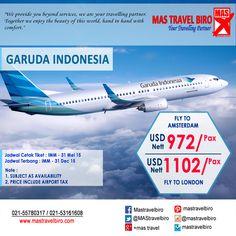 Garuda Indonesia Promo, Terbang ke Amsterdam - USD 972   Terbang ke London - USD 1102