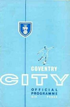 Coventry C. 0 Northampton T. 1 in Oct 1964 at Highfield Road. The programme cover #Div2