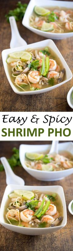 Spicy Shrimp Pho (Ready in under 30 minutes!) – Chef Savvy This Spicy Shrimp Pho is a twist on the traditional Vietnamese soup made with hot steaming chicken broth, shrimp, cilantro and fresh squeezed lime juice. Minus the mushrooms! Fish Recipes, Seafood Recipes, Asian Recipes, Cooking Recipes, Healthy Recipes, Recipies, Seafood Pho Recipe, Vegaterian Recipes, Szechuan Recipes