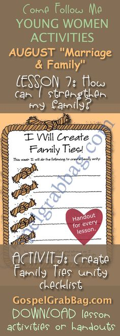 """STRENGTHEN FAMILY: Come Follow Me – LDS Young Women Activities, August Theme: """"Marriage and Family"""", Lesson #7 How can I strengthen my family? handout for every lesson, ACTIVITY: Create Family Ties unity checklist - handouts to download from gospelgrabbag.com"""