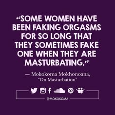 SUBSCRIBE TO GET MY NEW APHORISMS (A WEEK OR TWO BEFORE I SHARE THEM ANYWHERE) VIA EMAIL (ONCE OR TWICE A MONTH): http://mokokoma.com/newsletter ——— #quotations #aphorisms #aphorism #quotation #quote #quotes #sayings #saying #satire #humour #humor #funny #quoteoftheday #mokokoma #mokokomamokhonoana #masturbation #sex #relationships #sexuality #habit #orgasms #orgasmic #sextoys #dildo #vibrator #essay #essays #kindlesingle