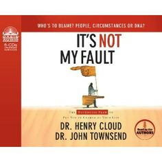"""It's Not My Fault By Dr. Henry Cloud and Dr. John Townsend CD The most common excuse. The most dangerous trap. """"It's not my fault!"""" It seems like just a common, Henry Cloud, Psychology Studies, Blaming Others, Self Destruction, True Stories, Audio Books, Thinking Of You, Author, Clouds"""