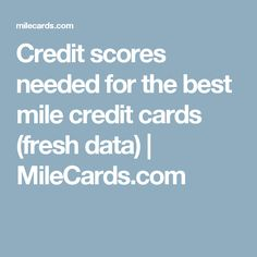4 major differences between business credit cards and personal credit scores needed for the best mile credit cards fresh data milecards colourmoves