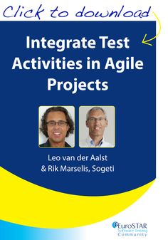 'Integrate Test Activities in Agile Projects' by Leo van der Aalst & Rik Marselis
