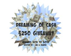 Dreaming of Cash? $250 #Giveaway Enter to #win | Diana's Book Reviews