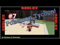 La Scienza di Giacomo♦Roblox PC Gameplay [#7]♦Pokemon Tycoon! Ma è qui c...