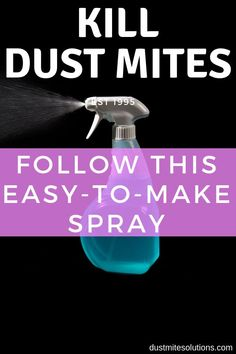 We cannot see the dust mites so don't think they are not there. Make this simple but potent mattress spray and lots of mattress problems will be solved. It kills dust mites, disinfects your mattress and deodorizes it as well. Dust Mite Allergy, Dr Oz, Mites On Humans, Cleaning Dust, Mattress Cleaning, Cleaning Hacks, Things Under A Microscope, Exercises, Top