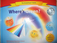 Where's Green? - 2014 Silver Medal winner of Mom's Choice Awards teaches young readers about rainbows, cooperation, and alliteration.