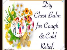 Diy Balm for Cold And Cough / DiyBalm / Homemade Balm Cocoa Butter, Shea Butter, Cold Images, Aloe Vera Gel, The Balm, Remedies, Skincare, Homemade, Make It Yourself