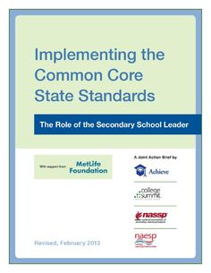 Implementing the Common Core State Standards: The Role of the Secondary School Leader