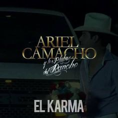 Ariel Camacho Y Los Plebes Del Rancho – El Karma 2014
