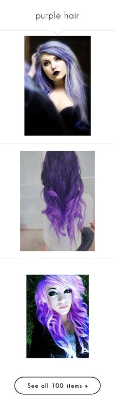"""purple hair"" by iamthekitty ❤ liked on Polyvore featuring hair, girls, people, anons, 24. hair., pictures, purple hair, accessories, hair accessories and hairstyles"