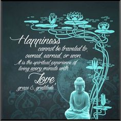 HAPPINESS BUDDHA 8 Motivational Images, Wall Plaques, Buddha, Happiness, Inspired, Happy, Quotes, Movie Posters, Inspiration