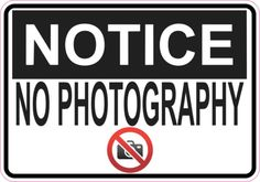 Notice No Photography sticker