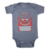 SO MY STORY BEGINS BABYSUIT|UncommonGoods - This would be perfect for the baby of a gal who loves to write! ;)