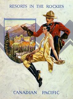 Canadian Pacific Vintage Poster with Mountie and Rockies Canadian Pacific Railway, Canadian Travel, Canadian Rockies, Train Posters, Railway Posters, Visit Canada, O Canada, Canada Wall, Vintage Films