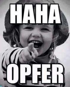Meme - Haha Opfer - Funny WhatsApp Videos, Messages, Jokes and Pictures . Memes Estúpidos, Stupid Memes, Funny Jokes, Hilarious, Funny Images, Funny Photos, Old Man Jokes, Funny Photo Editing, Haha Meme