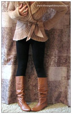 Life Songs Of A Busy Mom: What To Wear With Your Fall Boots. Tan boots and black leggings pin now read when I'm a mom!