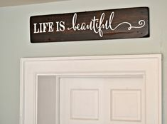 Life is beautiful || wood sign by Aimee Weaver Designs