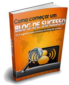 Comece o seu blog de sucesso!!