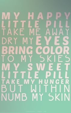 Happy Little Pill - Troye Sivan....... Love this song!!!