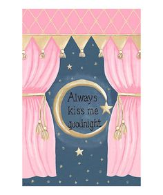 Take a look at this Slumber Pink 'Always Kiss Me Goodnight' Canvas Wall Art by Dish and Spoon Productions on #zulily today!
