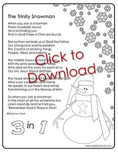 Trinity Snowman... cute poem to help teach how God is three in one