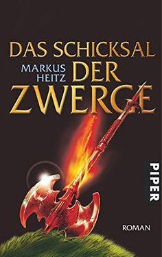Nr. 33: Das Schicksal der Zwerge von Markus Heitz Verse, My Books, Thankful, Kitchen Sink, Reading Books, Quotes, Rings
