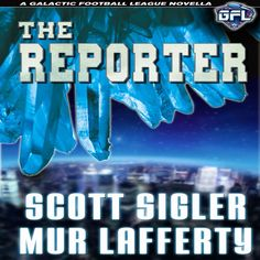 'The Reporter by Scott Sigler and Mur Lafferty' Yolanda Davenport, star reporter for Galaxy Sports Magazine, is searching for the truth about Ju Tweedy's involvement with the murder of Grace McDermot. Ju, a former star running back for the OS1 Orbiting Death, had to flee Orbital System One following the murder accusation. That incident let him to join Ionath Krakens, but Ju still claims innocence. Are the Krakens knowingly employing a murderer, or is there truth to Ju's side of the story?