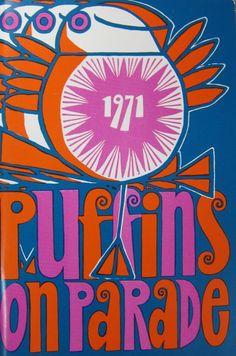 Puffins on Parade (1971), Un pingüino de un día (Flickr).  Un psicodélico, disparado Salida cubierta, a través de Maraid.
