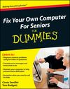 Fix Your Own Computer For Seniors For Dummies Cheat Sheet