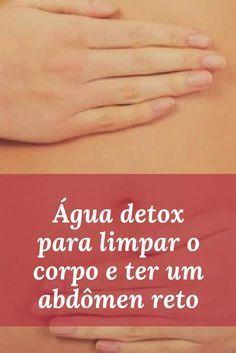 """3 águas """"detox"""" para limpar o corpo e ter um abdômen reto. A água saborizada conta com propriedades desintoxicantes que nos ajudam a limpar o corpo e conquistar a tão sonhada barriga chapada."""