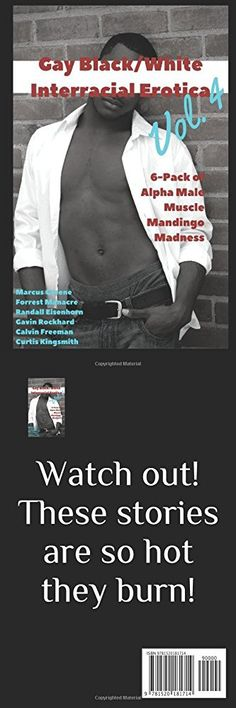 Gay Black/White Interracial Erotica, Vol. 4: 6-Pack of Alpha Male Muscle Mandingo Madness (White Coffee and Black Milk)
