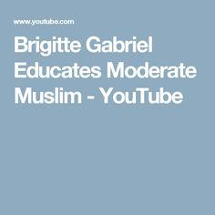 Brigitte Gabriel Educates Moderate Muslim - YouTube