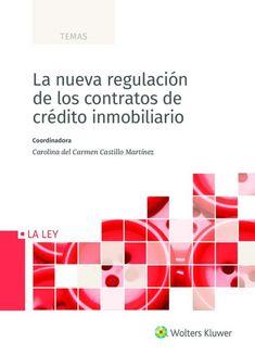La nueva regulación de los contratos de crédito inmobiliario /  Carolina del Carmen Castillo Martínez  Wolters Kluwer España, 2020 Apps, Bar Chart, Products, Castles, Law, Book, Bar Graphs, App