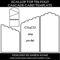 Scallop Top Tri Fold Cascade Card Template  on Craftsuprint designed by Karen Adair - This template is for a scallop topped tri-fold cascade card design. It is on a 1664 x 1176 pixel sheet, perfect for your CUP designs. It is in .png format at 300 dpi, and the tempate panels have a greyscale outline ready for re-colouring,with transparent fill just ready for you you to add your own fill pattern or colour. This is a designer resource, and is CU4CU, so it can be used to create designs for ...