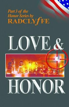 Love & Honor (Honor Series) by Radclyffe. $9.38. Publisher: Bold Strokes Books (October 1, 2004). Author: Radclyffe. 304 pages
