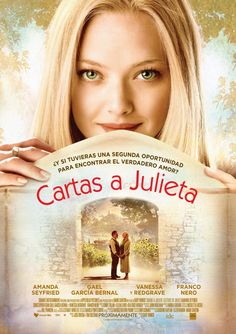 Letters to Juliet es una película romántica estadounidense protagonizada por Amanda Seyfried, Vanessa Redgrave, Gael García Bernal, Franco Nero y Chris Egan. El director es Gary Winick