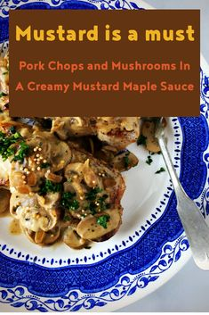 Pork Chops and Mushrooms! This one skillet pork dish is quick and family friendly, the sauce and tender chops are too good for words. #Spreadthemustard #PorkChops #Mushrooms #maple