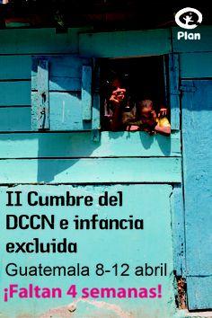 Nos preparamos para la II cumbre regional de desarrollo comunitario centrado en la niñez y la inclusión, incidencia y gobernabilidad, a celebrarse en Guatemala entre el 8 y 12 de abril 2013.
