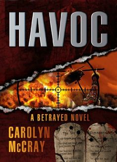 Havoc: An Extremely Controversial Historical Thriller (Book 2 of the Betrayed Series) by Carolyn McCray, http://www.amazon.com/dp/B00AZSBZWY/ref=cm_sw_r_pi_dp_zsfarb0X69XHH