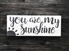 You are my sunshine wood sign kids wall decor kids bedroom