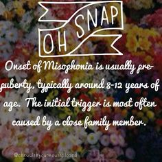 Misophonia. If you don't know anything about it, I encourage you to research this disorder. Spread the word and find a cure!!!!