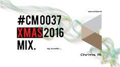 #CM 0037 Chritis M. pres. XMAS 2016 MIX (my favorites)