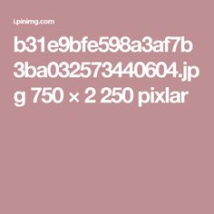 b31e9bfe598a3af7b3ba032573440604.jpg 750 × 2250 pixlar