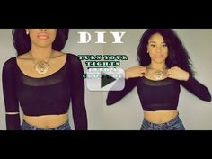 [Video] Brilliant DIY: How to Turn your old Tights into a cute Top. http://www.babeswebtube.com/brilliant-diy-how-to-turn-your-old-tights-into-a-cute-top/