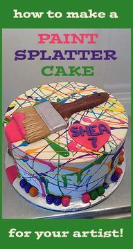 How to make a Paint Splatter Cake