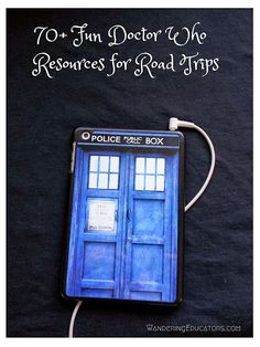 70+ Fun Doctor Who Resources for Road Trips