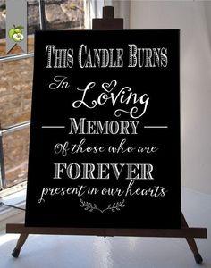 This Candle Burns In Loving Memory Wedding Sign by TheArtyApples - Hochzeit. Wedding Bells, Fall Wedding, Diy Wedding, Rustic Wedding, Wedding Ceremony, Dream Wedding, Wedding Entrance Table, Burlap Wedding Signs, Wedding Verses