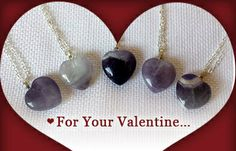Amethyst is the birthstone of February and, when carved into the shape of a heart, makes the perfect Valentine's Day surprise for her.